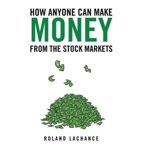 How-Anyone-Can-Make-Money-from-the-Stock-Markets