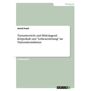Turnunterricht-und-Hitlerjugend.-Korperkult-und-Leibeserziehung-im-Nationalsozialismus