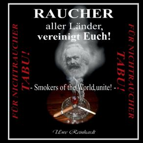 Raucher-aller-Lander-vereinigt-Euch-
