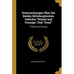 Untersuchungen-Uber-Die-Beiden-Mittelenglischen-Gedichte-Roland-and-Vernagu-Und-Otuel