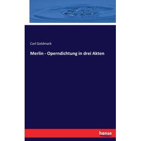 Merlin---Operndichtung-in-drei-Akten