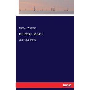 Brudder-Bone-s