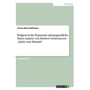 """Religion-in-der-Popmusik-und-jungendliche-Horer.-Analyse-von-Herbert-Gronemeyers-""""Stuck-vom-Himmel"""