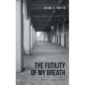 The-Futility-of-My-Breath