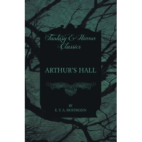 Arthurs-Hall--Fantasy-and-Horror-Classics-