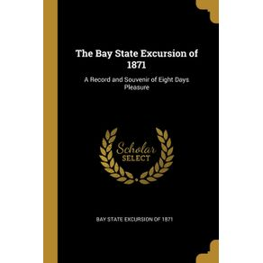 The-Bay-State-Excursion-of-1871