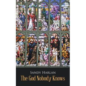 The-God-Nobody-Knows