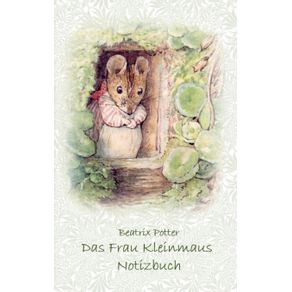 Das-Frau-Kleinmaus-Notizbuch---Peter-Hase--