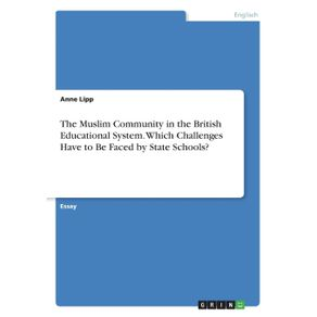 The-Muslim-Community-in-the-British-Educational-System.-Which-Challenges-Have-to-Be-Faced-by-State-Schools-