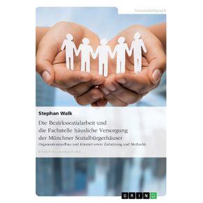 Die-Bezirkssozialarbeit-und-die-Fachstelle-hausliche-Versorgung-der-Munchner-Sozialburgerhauser