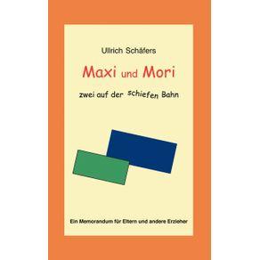 Maxi-und-Mori