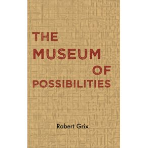 The-Museum-of-Possibilities