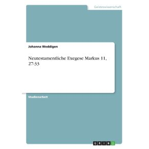 Neutestamentliche-Exegese-Markus-11-27-33