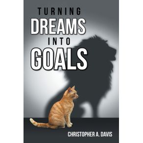 Turning-Dreams-into-Goals