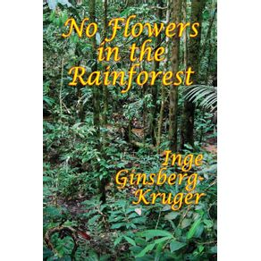 No-Flowers-in-the-Rainforest