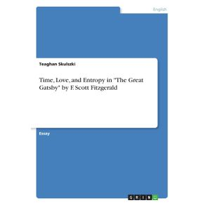 Time-Love-and-Entropy-in-The-Great-Gatsby-by-F.-Scott-Fitzgerald