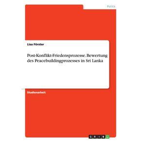 Post-Konflikt-Friedensprozesse.-Bewertung-des-Peacebuildingprozesses-in-Sri-Lanka