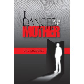 I-Danced-with-My-Mother