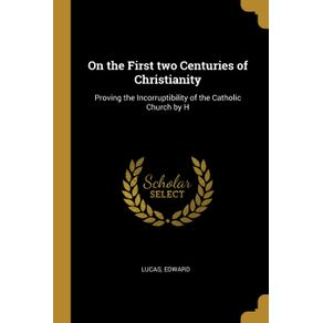 On-the-First-two-Centuries-of-Christianity
