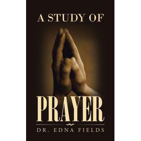 A-Study-of-Prayer