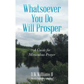 Whatsoever-You-Do-Will-Prosper