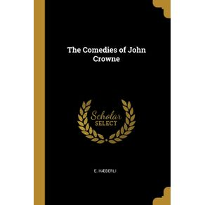 The-Comedies-of-John-Crowne