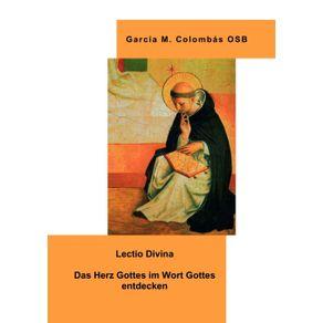 Lectio-Divina---Das-Herz-Gottes-im-Wort-Gottes-entdecken