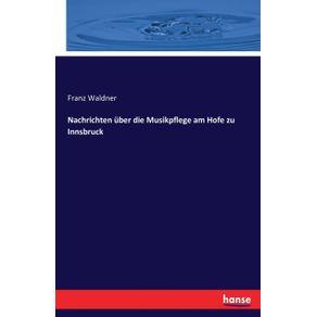 Nachrichten-uber-die-Musikpflege-am-Hofe-zu-Innsbruck