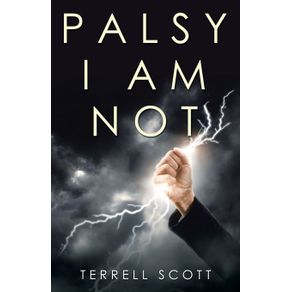 Palsy-I-Am-Not