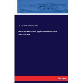 Kantischer-Kritizismus-gegenuber-unkritischem-Dilettantismus