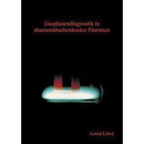 Gasphasendiagnostik-in-diamantabscheidenden-Flammen