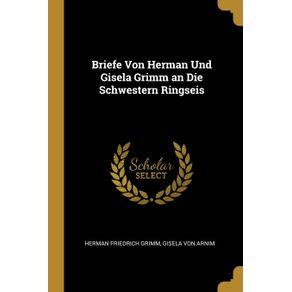 Briefe-Von-Herman-Und-Gisela-Grimm-an-Die-Schwestern-Ringseis