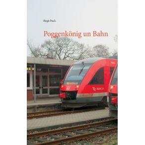 Poggenkonig-un-Bahn