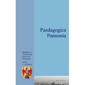 Paedagogica-Pannonia-Band-I
