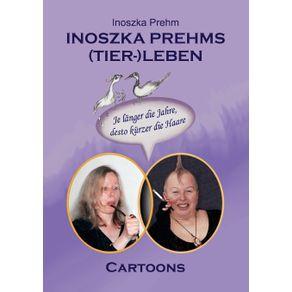 Inoszka-Prehms--Tier--Leben