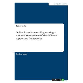 Online-Requirements-Engineering-at-runtime.-An-overview-of-the-different-supporting-frameworks