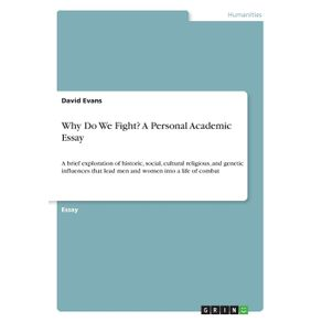 Why-Do-We-Fight--A-Personal-Academic-Essay