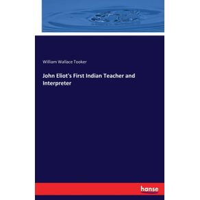 John-Eliots-First-Indian-Teacher-and-Interpreter