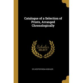Catalogue-of-a-Selection-of-Prints-Arranged-Chronologically