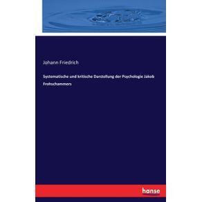Systematische-und-kritische-Darstellung-der-Psychologie-Jakob-Frohschammers