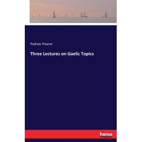 Three-Lectures-on-Gaelic-Topics