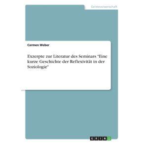 Exzerpte-zur-Literatur-des-Seminars-Eine-kurze-Geschichte-der-Reflexivitat-in-der-Soziologie
