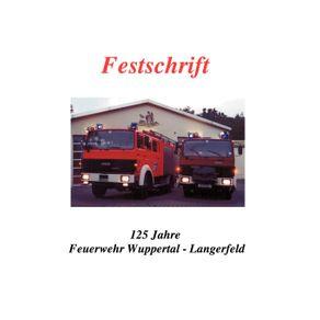 Festschrift-125-Jahre-Feuerwehr-Langerfeld