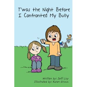 Twas-the-Night-Before-I-Confronted-My-Bully
