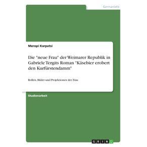Die-neue-Frau-der-Weimarer-Republik-in-Gabriele-Tergits-Roman-Kasebier-erobert-den-Kurfurstendamm