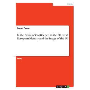 Is-the-Crisis-of-Confidence-in-the-EU-over--European-Identity-and-the-Image-of-the-EU