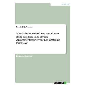 Der-Morder-weinte-von-Anne-Laure-Bondoux.-Eine-kapitelweise-Zusammenfassung-von-Les-larmes-de-lassassin