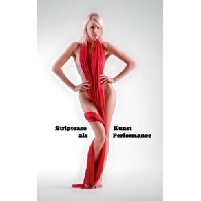 Striptease-als-Kunst-Performance
