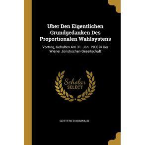 Uber-Den-Eigentlichen-Grundgedanken-Des-Proportionalen-Wahlsystens