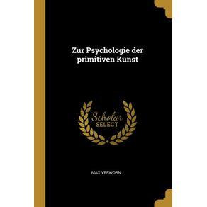 Zur-Psychologie-der-primitiven-Kunst